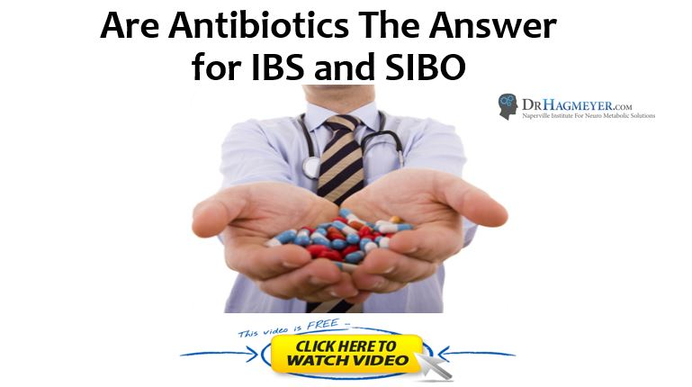 Are antibiotics the answer for IBS and SIBO
