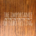 The Best Kind of Test for SIBO (Small Intestinal Bacterial Overgrowth)