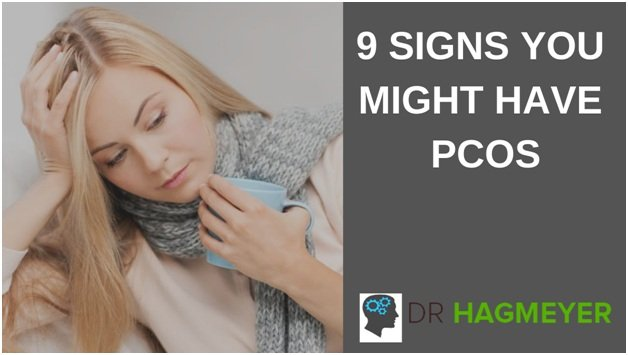 9 Signs You Might Have PCOS
