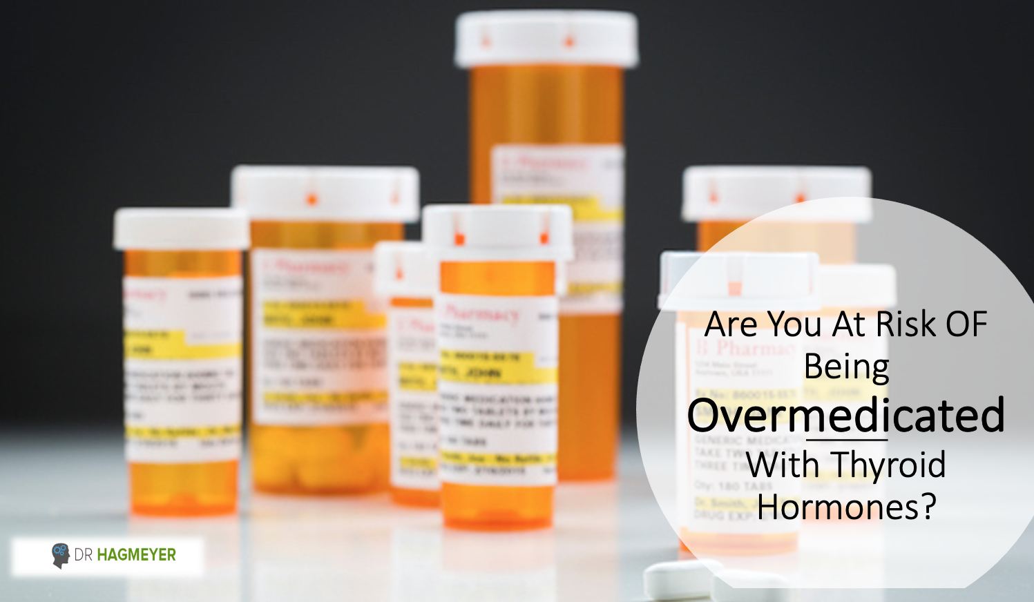 Are you Being Thyroid OverMedicated- Who's At The Most Risk